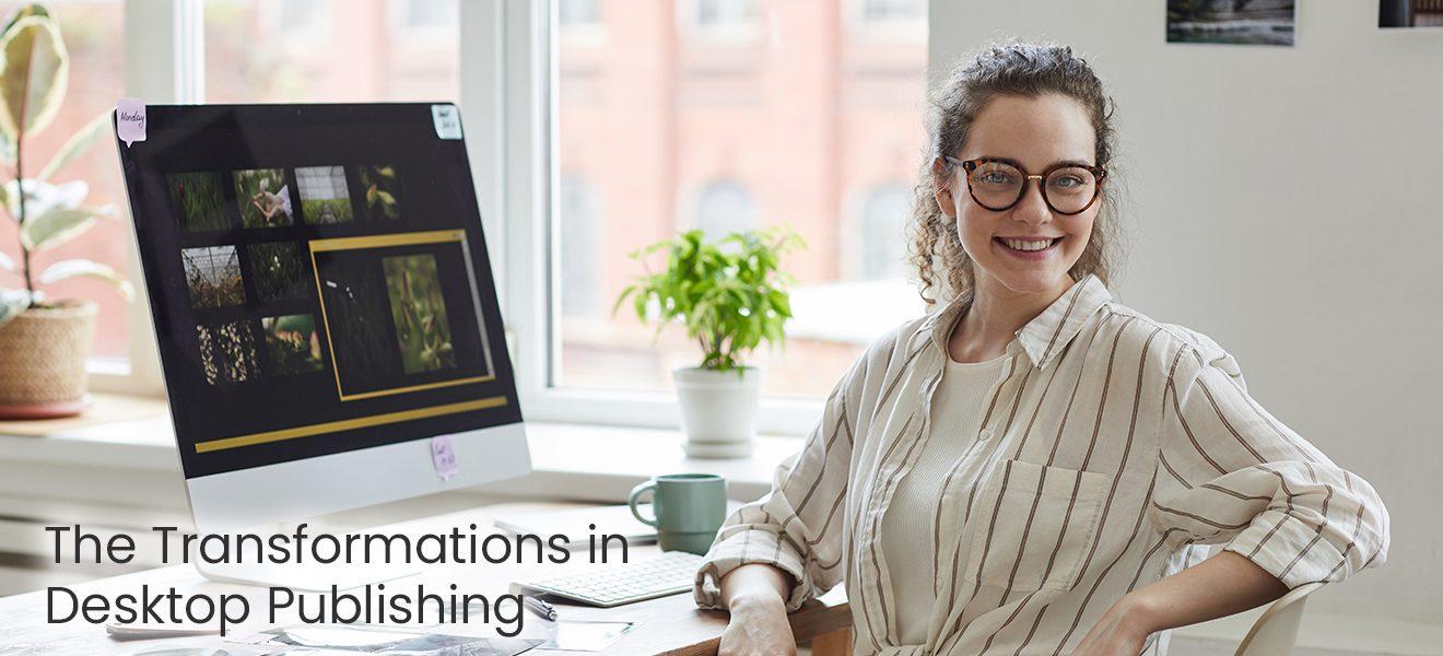 transformation in desktop publishing